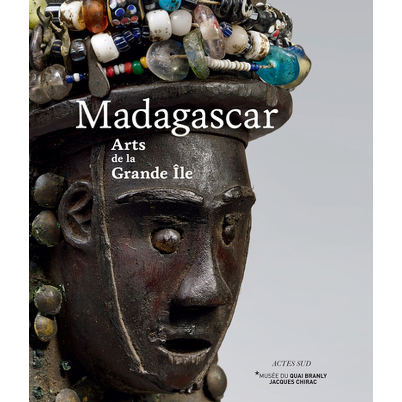Catalogue d'exposition Madagascar, Arts de la Grande Ile
