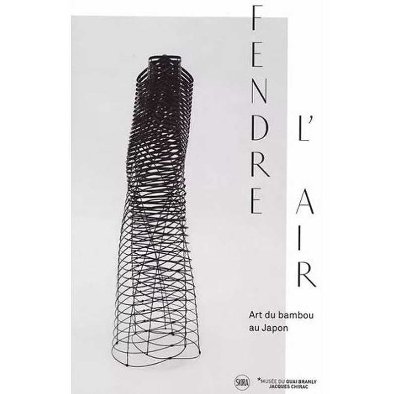 "Catalogue of the ""Fendre l'air - Art of bamboo in Japan"" exhibition"