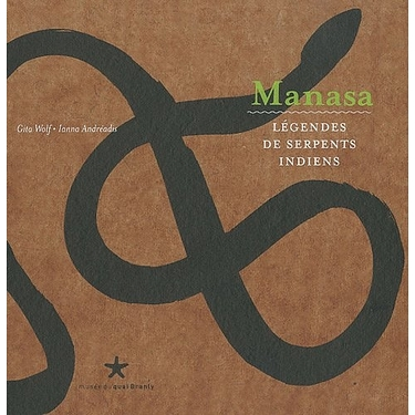 Manasa. Légendes de serpents indiens
