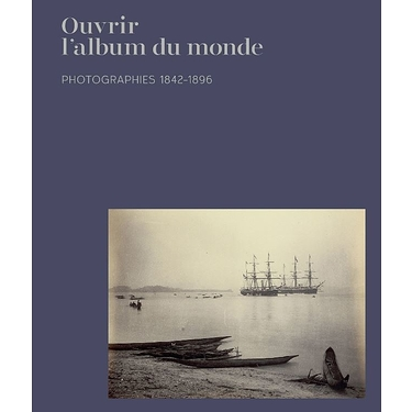 Ouvrir l'album du monde - Photographies