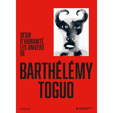 CRAVING FOR HUMANITY The world of Barthélémy Toguo