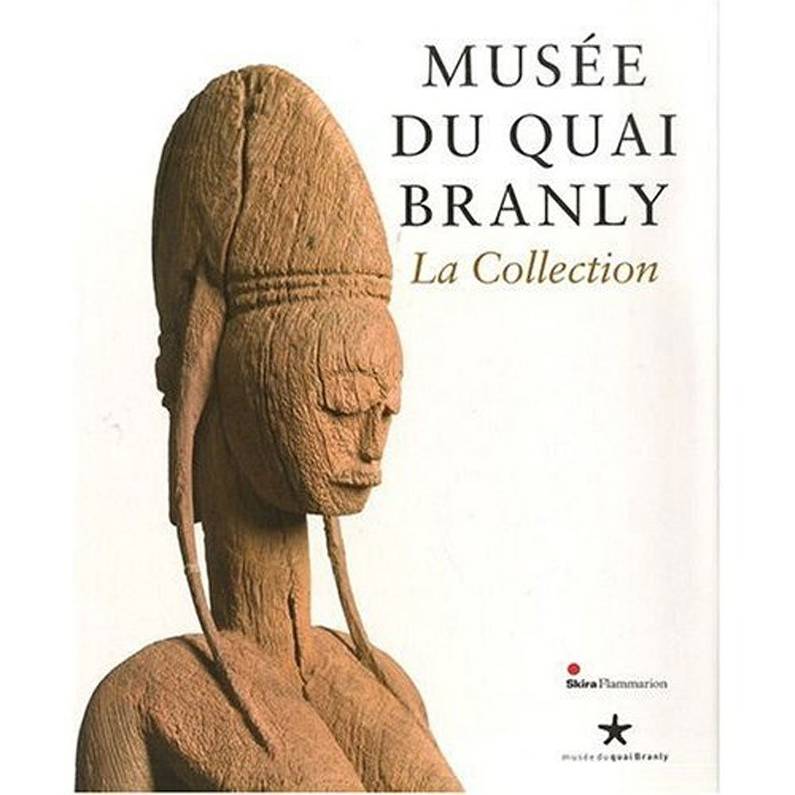 La Collection - Musée du Quai Branly